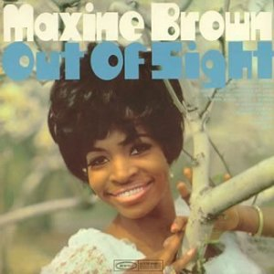 MAXINE BROWN - Out of Sight